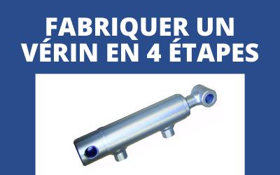 Comment fabriquer un vérin hydraulique ?