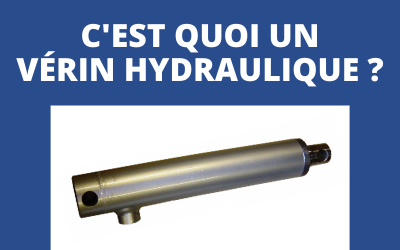 Qu'est-ce qu'un vérin hydraulique ? – Définition